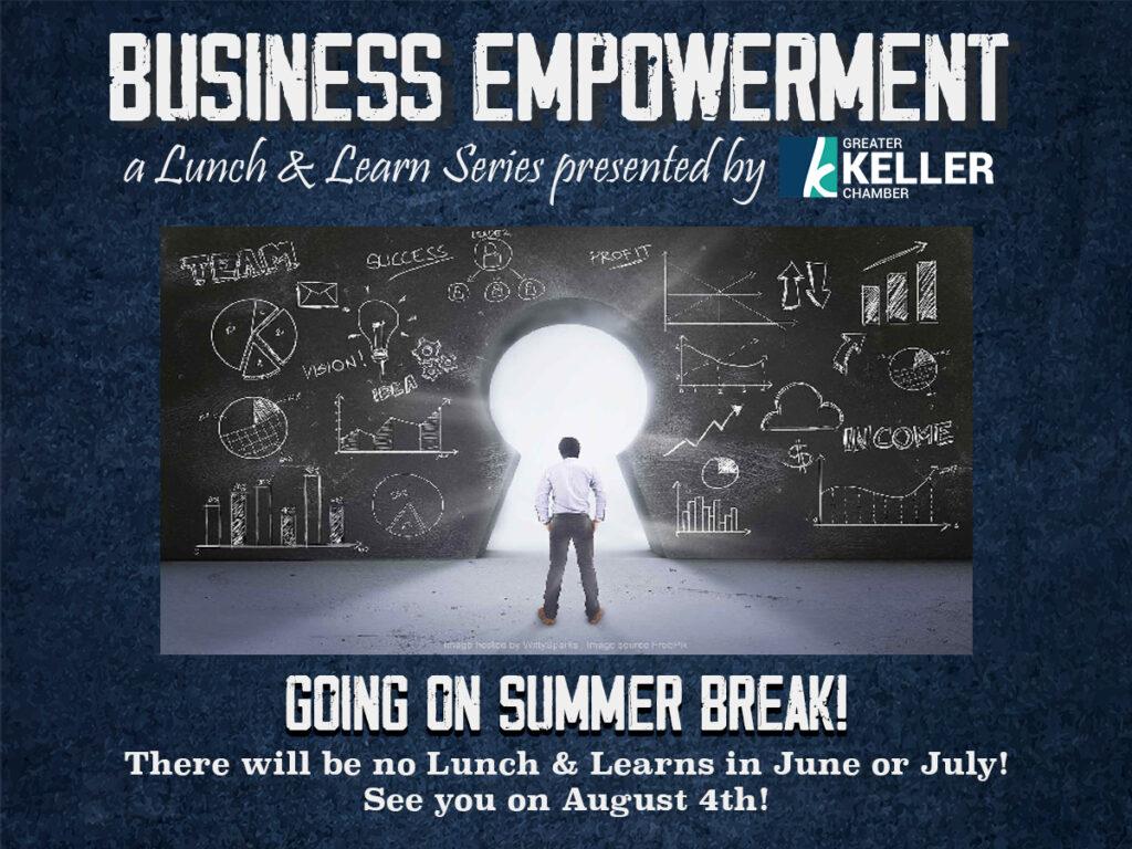 Keller Chamber Business Empowerment Series Summer Break
